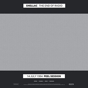 Shellac- The End of Radio