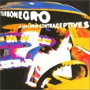 Turbonegro- Hot Cars & Spent Contraceptives