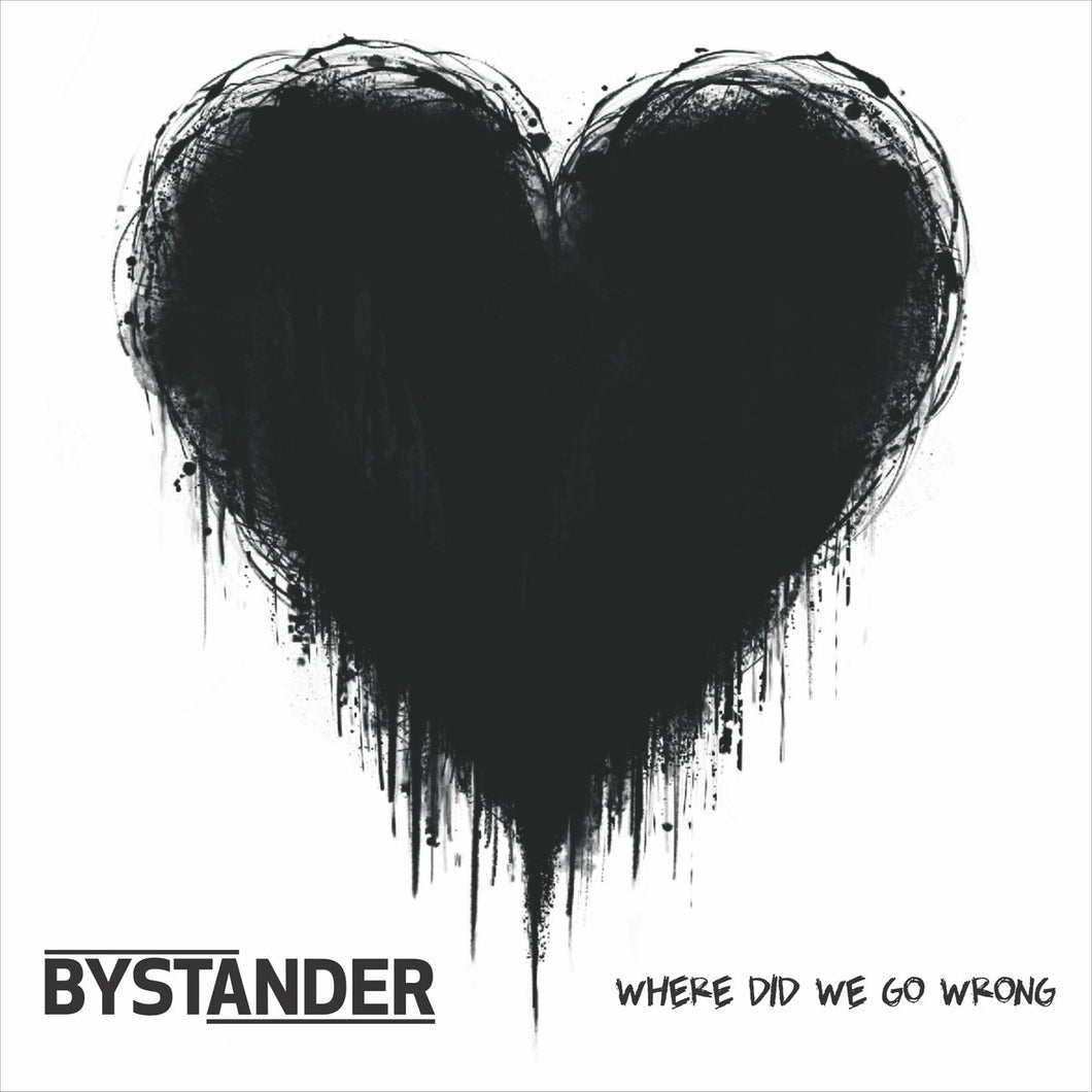 Bystander- Where Did We Go Wrong?