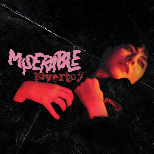 Miserable- Loverboy / Dog Days