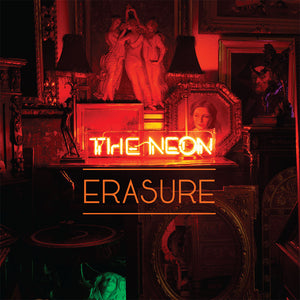 Erasure- The Neon PREORDER OUT 8/21