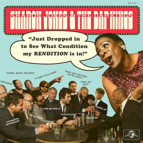 Sharon Jones & The Dap-Kings- Just Dropped In (To See What Condition My Rendition Was In)