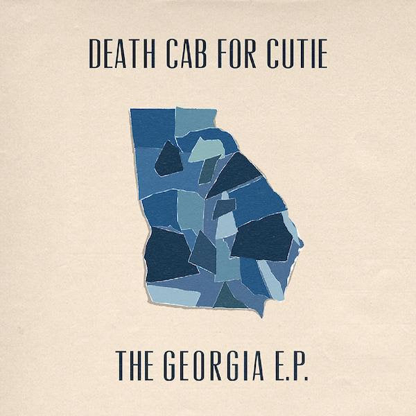 Death Cab For Cutie- The Georgia EP PREORDER OUT 7/30