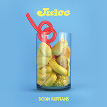 Load image into Gallery viewer, Born Ruffians- Juice PREORDER OUT 4/3