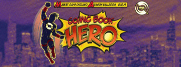 Market Days 2019: Comic Book Hero