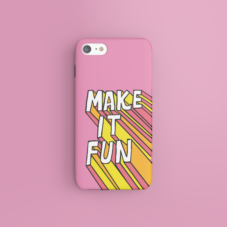 Make It Fun - CaseIsMyLife