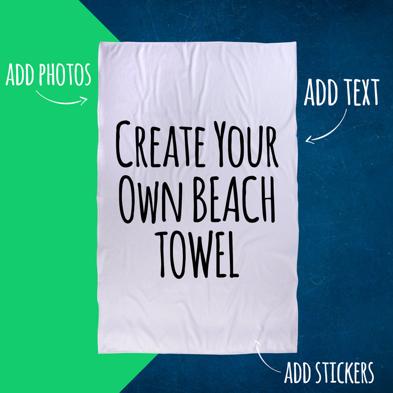 Personalised Beach Towel - Create Your Own