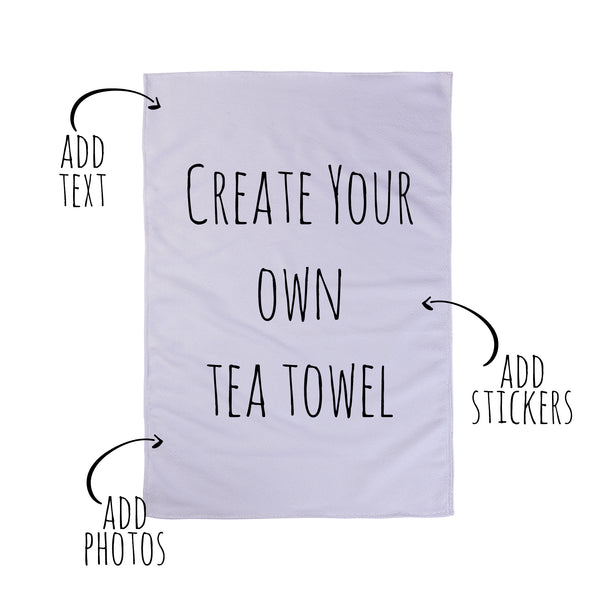 Create Your Own Tea Towel