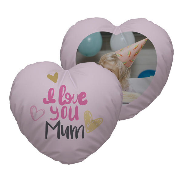 I Love You Mum - Photo Heart Shaped Cushion