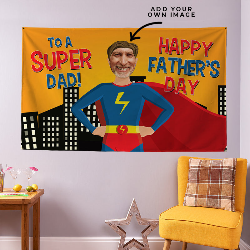 Super Dad! Father's Day - 5ft x 3ft
