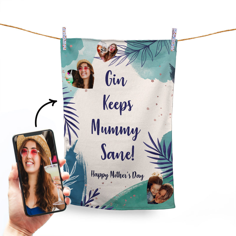 GIN KEEPS MUMMY SANE - 3 PHOTO PERSONALISED TEA TOWEL