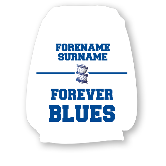 Birmingham City Forever Personalised Headrest Cover