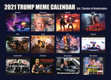 Load image into Gallery viewer, 2021 Trump Meme Calendar Vol. 1 - Basket of Deplorables