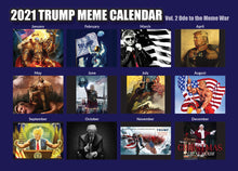 Load image into Gallery viewer, 2021 Trump Meme Calendar Vol. 2 - Ode to the Meme War