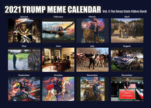 Load image into Gallery viewer, 2021 Trump Meme Calendar Vol. 4 - The Deep State Strikes Back
