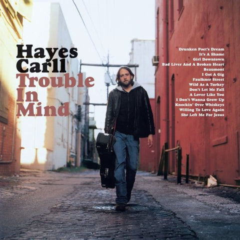 Hayes Carll - Trouble In Mind (CD)