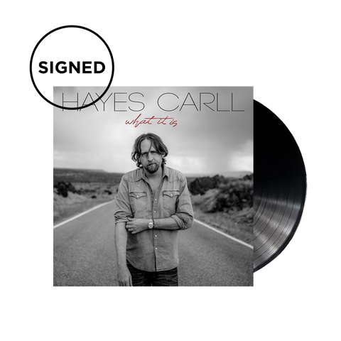 Hayes Carll - What It Is (SIGNED Vinyl)
