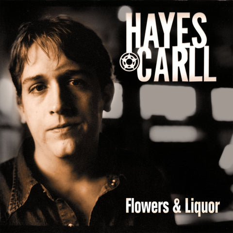 Hayes Carll - Flowers & Liquor (CD)