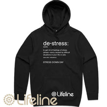 Load image into Gallery viewer, Lifeline - Stress Down Day Hoodie - Mens - Black or White