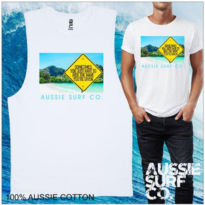 Sometimes You Have to Ride the Wave your Given - Aussie Surf Co