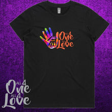 Load image into Gallery viewer, ALL 4 ONE ALL 4 LOVE - Ladies - T-Shirt  - Black or White