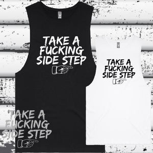 Take a Fucking Side Step - Muscle Tee -  Ladies  D1