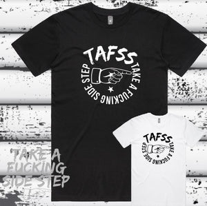 Take a Fucking Side Step - T-Shirt - Mens - D5
