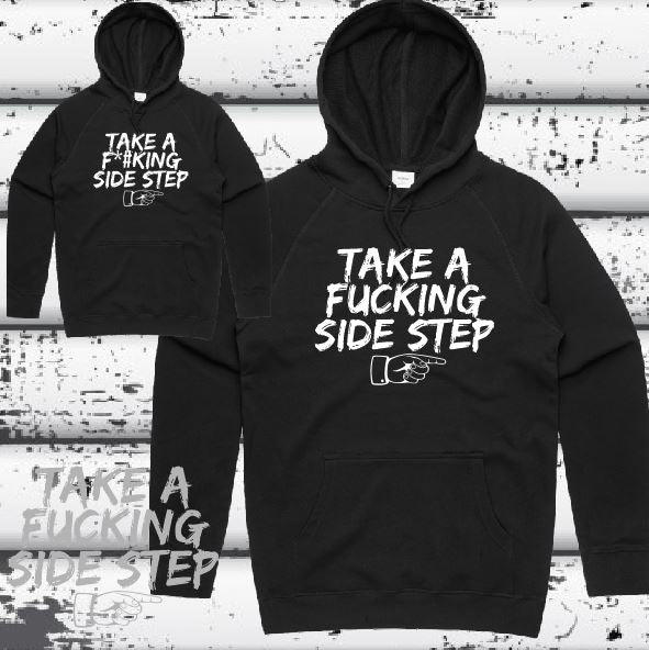 Take a Fucking Side Step - Hoodie Midweight - Mens - Black