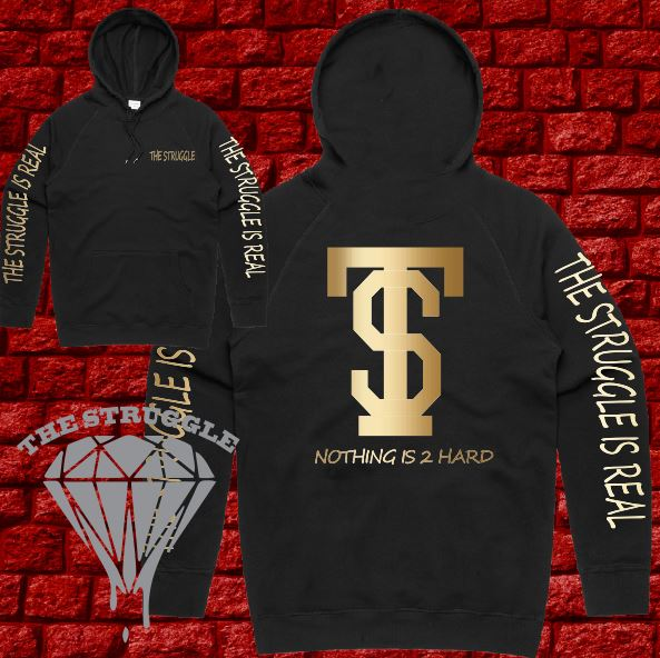 THE STRUGGLE - Hoodie  - Adult - The Struggle Is Real - Black - Gold Metallic Print