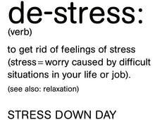 Load image into Gallery viewer, Lifeline - Stress Down Day T-Shirt - Mens