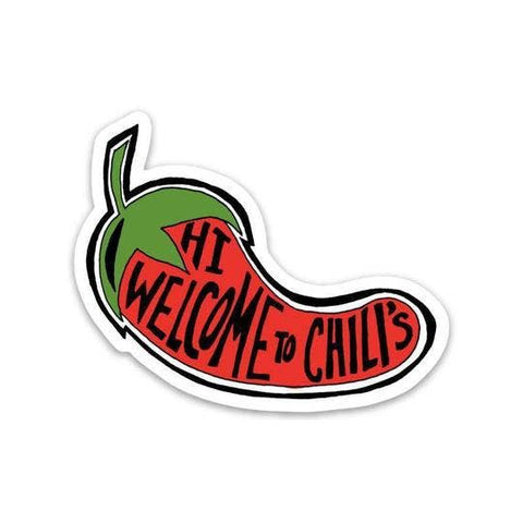 Hi Welcome to Chili's Sticker