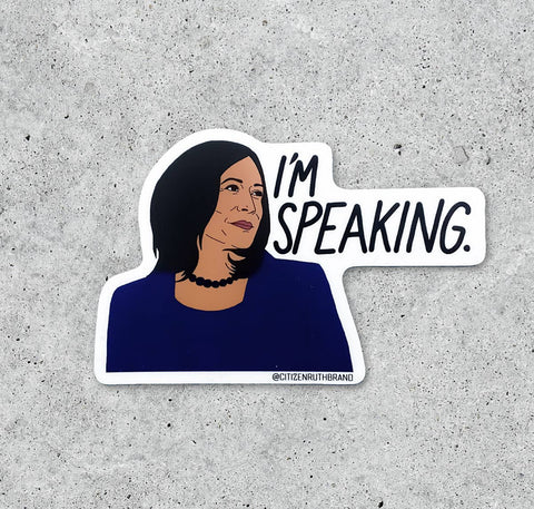 "Kamala ""I'm Speaking"" Sticker"