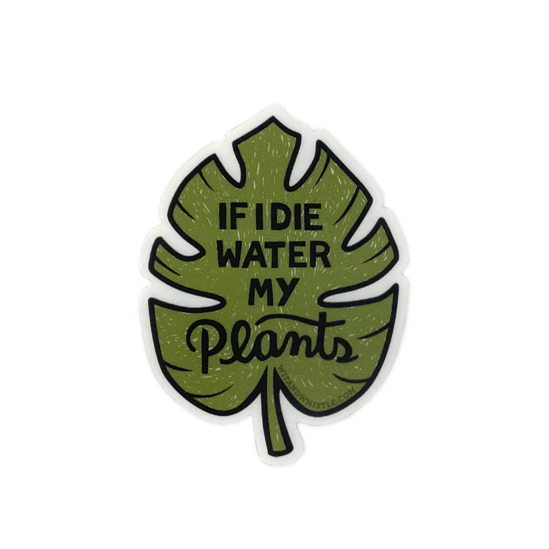 Water My Plants Sticker
