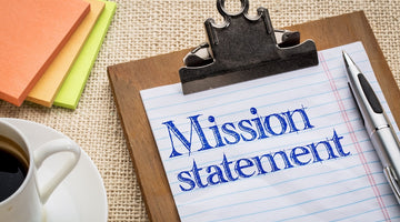 Identify Your Purpose - Your Mission Statement
