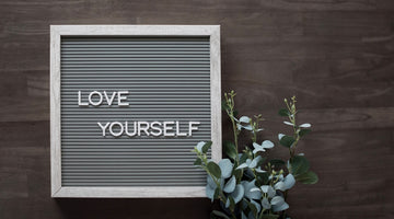 Intangible Ways to Love Yourself