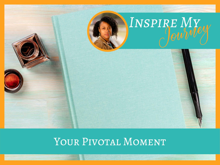 Your Pivotal Moment Worksheet