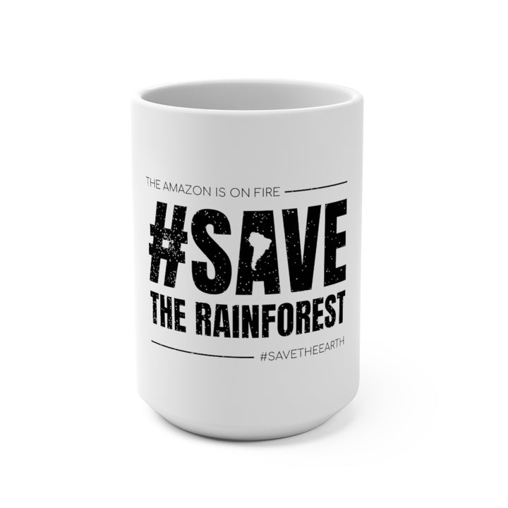 #SaveTheRainforest - Coffee Mug 15oz (White)