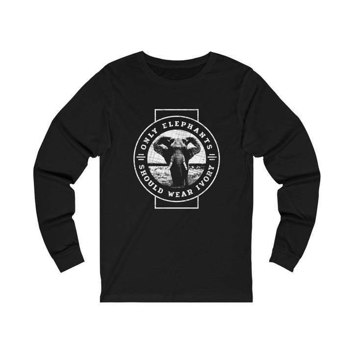 Only Elephants Should Wear Ivory - Unisex Jersey Long Sleeve Tee