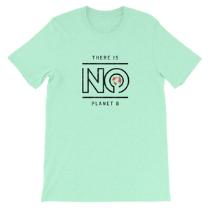 There Is No Planet B - Mens T-shirt