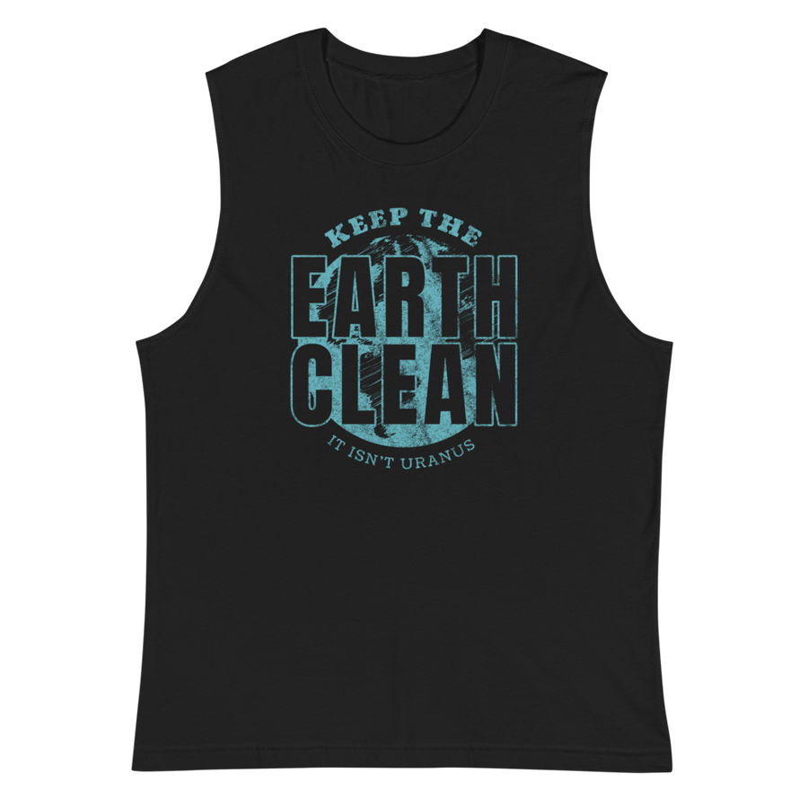 Earth Isn't Uranus - Mens Muscle Shirt
