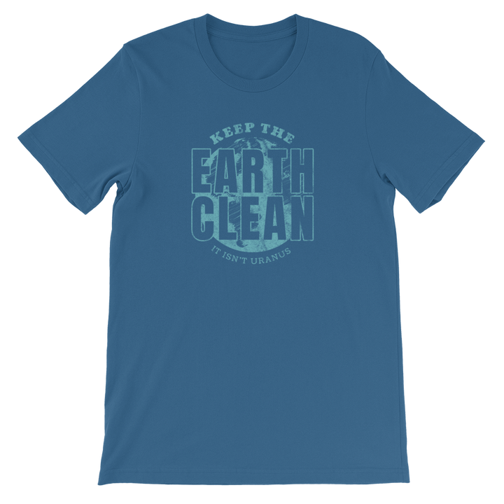 Earth Isn't Uranus - 100% Cotton - Mens T-shirt