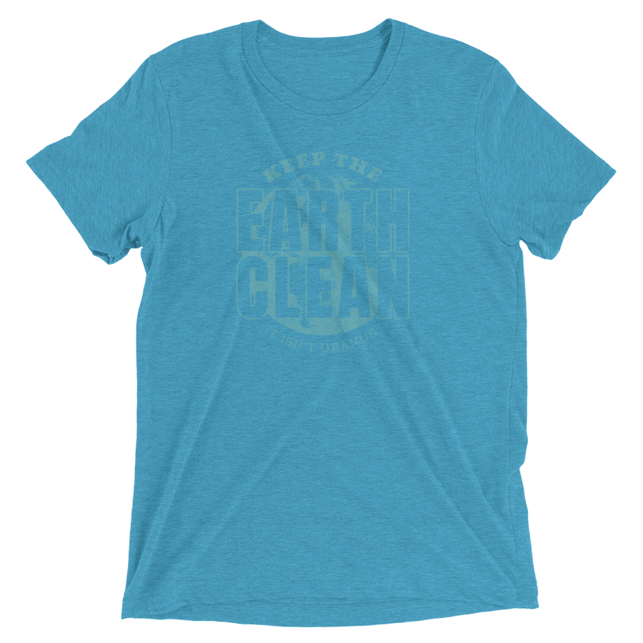 Earth Isn't Uranus - Tri-Blend - Mens T-shirt