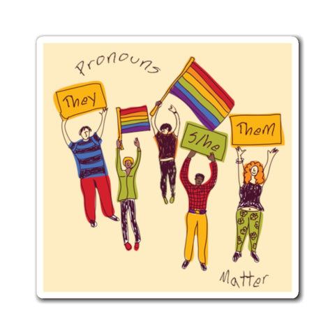 Pronouns Matter Magnet