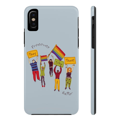 Pronouns Matter Phone Case