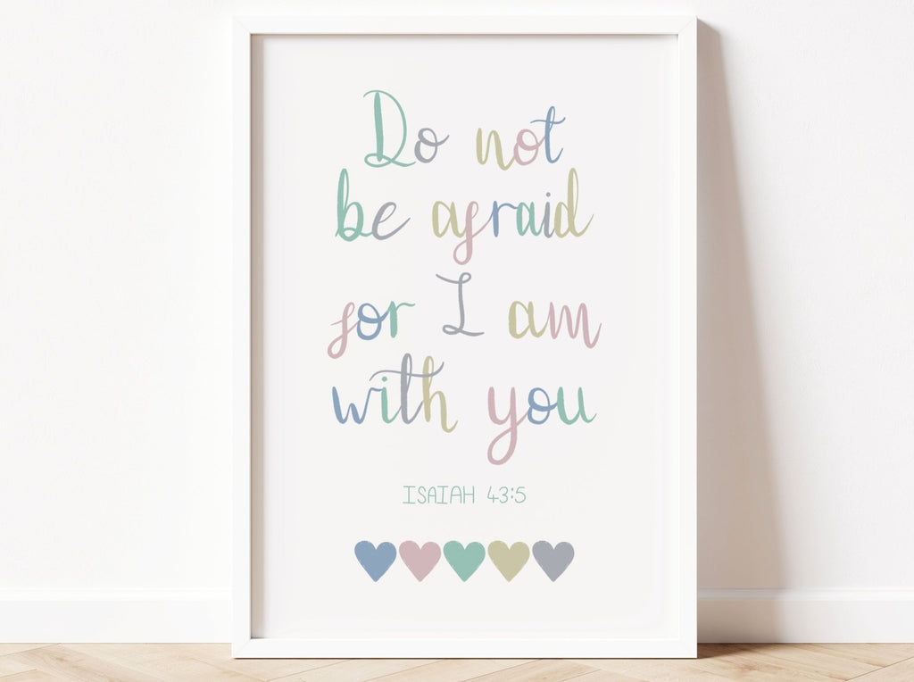 Do Not Be Afraid Bible Verse Print - Dolly and Fred Designs