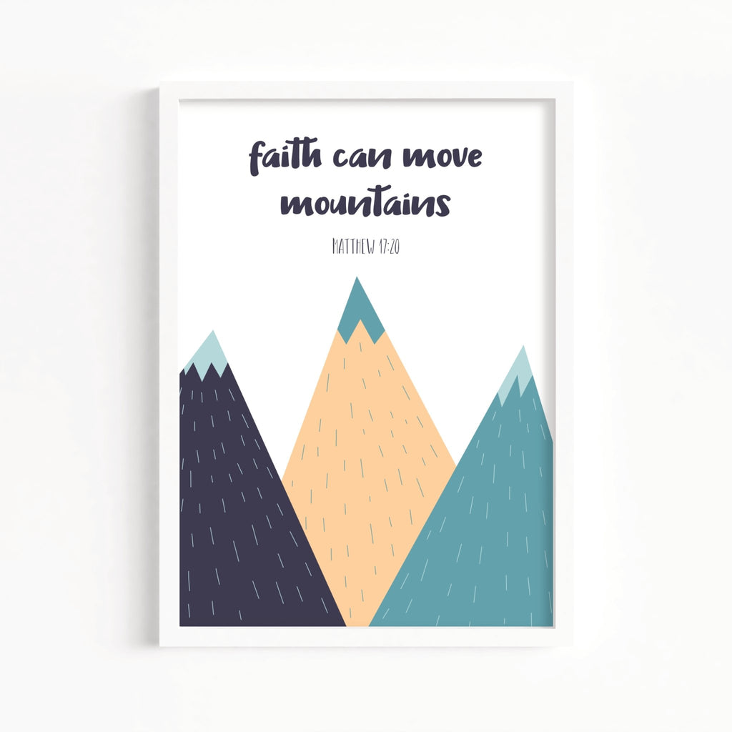 Faith Can Move The Mountains Nursery Print - Dolly and Fred Designs