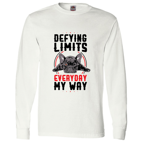PrintTech Adult Long Sleeve Tee S / White DEFYING LIMITS, EVERYDAY, MY WAY | Adult Long Sleeve Tee