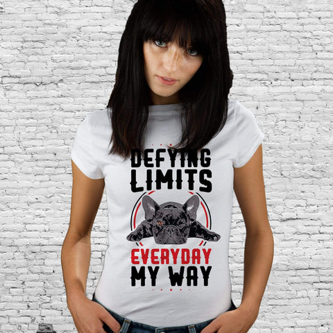 PrintTech Adult Unisex T-Shirt S / White DEFYING LIMITS, EVERYDAY, MY WAY | Adult Unisex T-Shirt