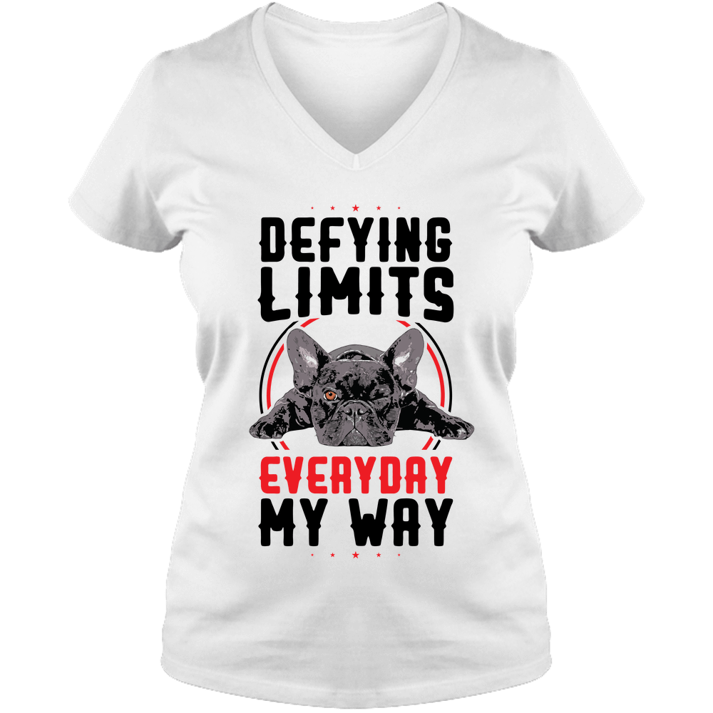 PrintTech Ladies V Neck Tee S / White DEFYING LIMITS, EVERYDAY, MY WAY | Ladies V Neck Tee