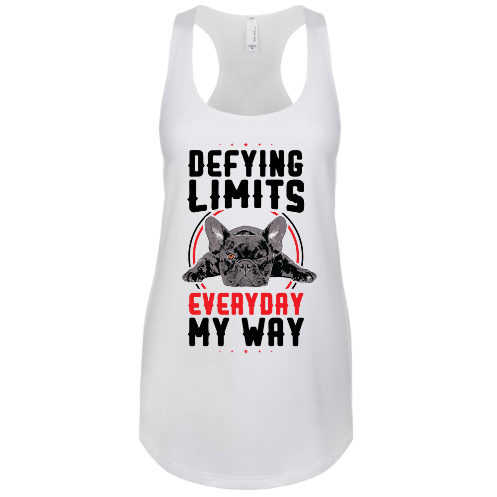 PrintTech Next Level tank S / White DEFYING LIMITS, EVERYDAY, MY WAY | Next Level  tank